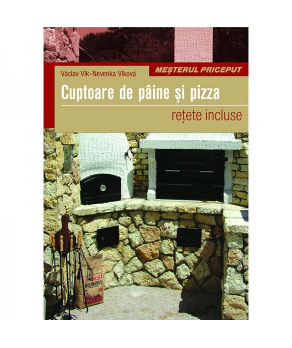 Carte - Cuptoare de paine si pizza - retete incluse constructii gastronomie gradina exemple cuptoare - coperta
