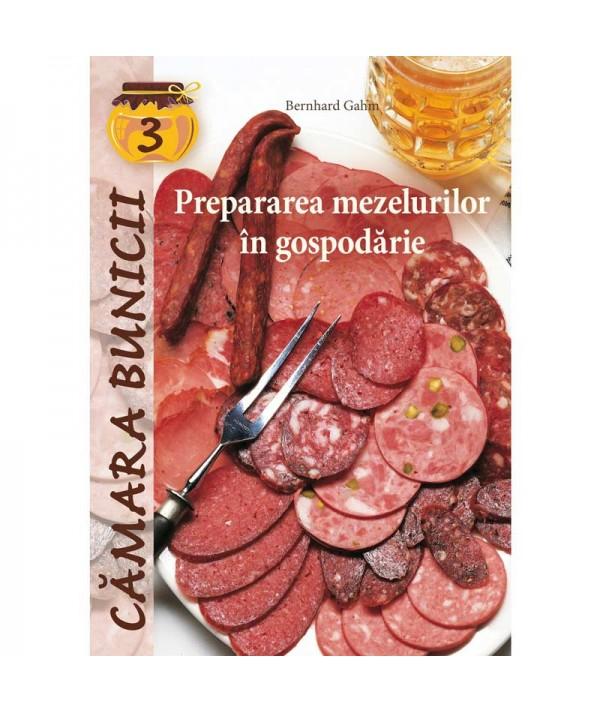 Carte-Prepararea mezelurilor în gospodărie-Bernhard Gahm-coperta