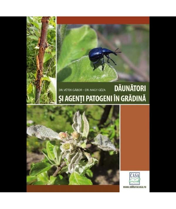 daunatori - si - agenti - patogeni - in - gradina - Ed. a II-a - revizuita - coperta