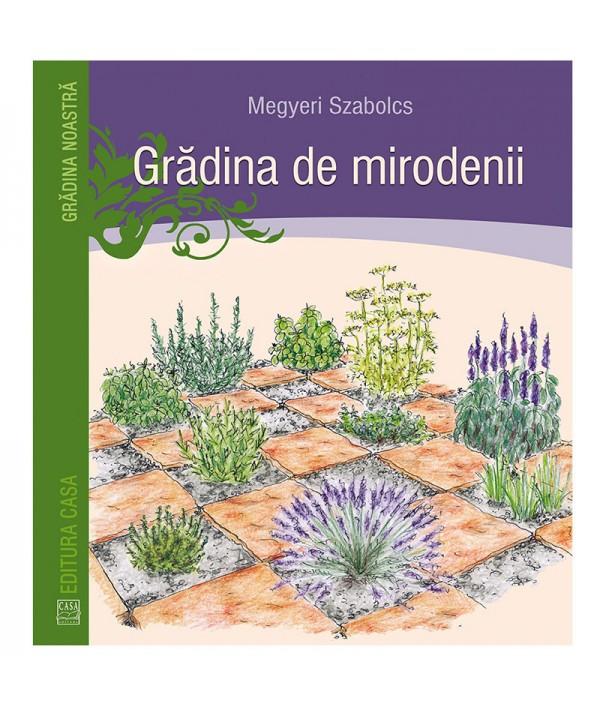 Grădina de mirodenii - Megyeri Szabolcs